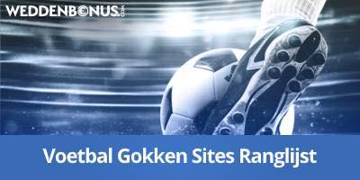De beste Voetbal Gokken Sites op de markt volgens Weddenbonus